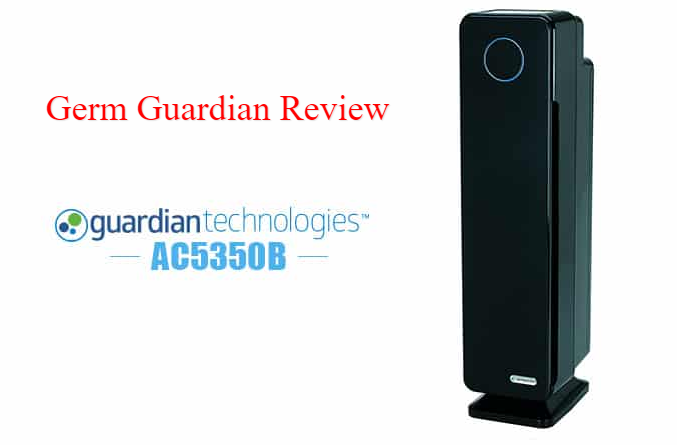 Photo of Germ Guardian Review | Best Germguardian Air Purifier